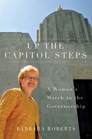Up the Capitol Steps: A Woman's March to the Governorship