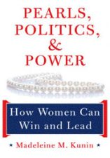 Pearls, Politics, and Power: How Women Can Win and Lead