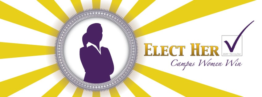 Elect Her–Campus Women Win Will Reach 50 Schools in 2014